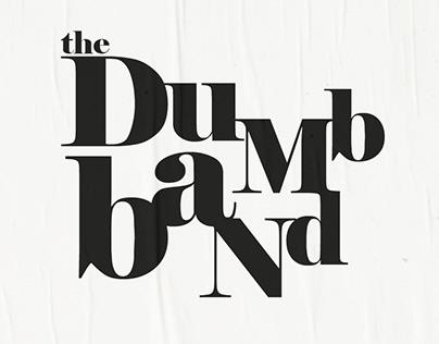 The Dumb Band