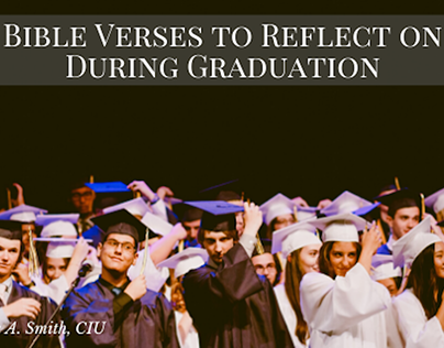 Bible Verses to Reflect on After Graduation