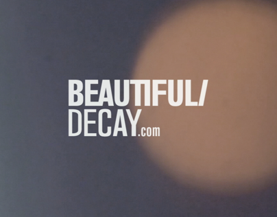 Beautiful/Decay