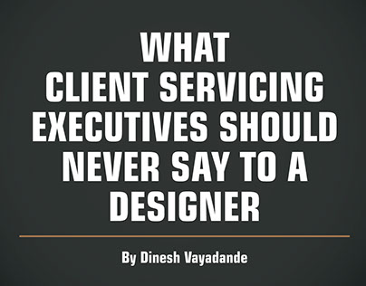 What CSE should never say to a Graphic Designer