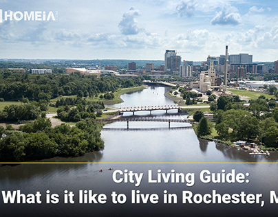 City Living Guides: Rochester, Minnesota