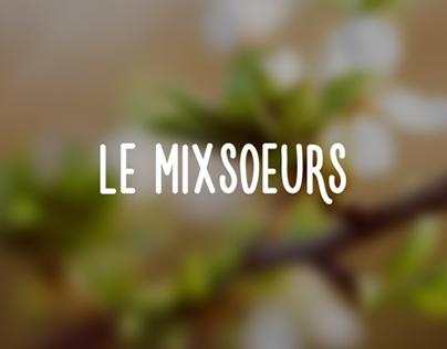 Le Mixsoeurs - Blog cuisine et bien-être