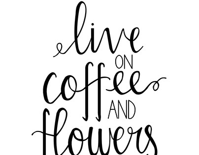 Live on Coffee and Flowers