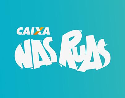 CAIXA Nas Ruas – 2nd year