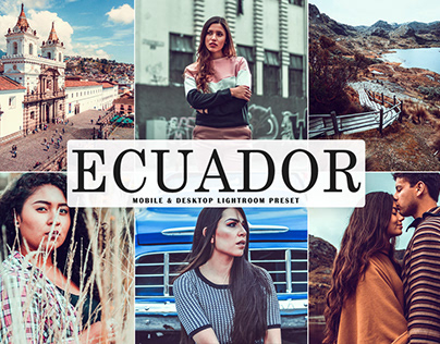 Free Ecuador Mobile & Desktop Lightroom Preset