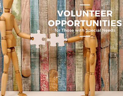 Volunteer Opportunities for Those with Special Needs