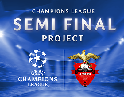 CHAMPIONS LAGUE - SEMI FINAL PROJECT