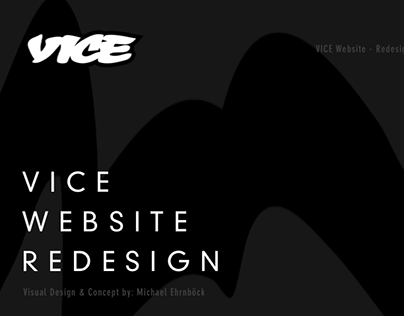 VICE Website - Redesign