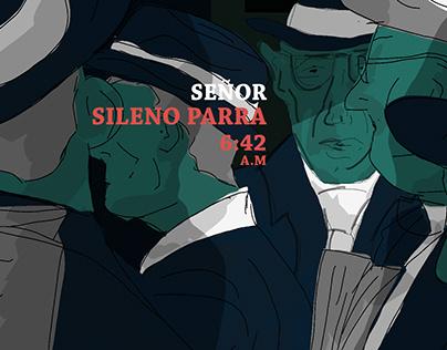 """""""Señor Sileno Parra"""""""