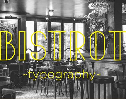 BISTROT // Typeface