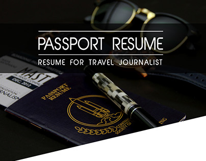 Passport Resume for Travel Journalist