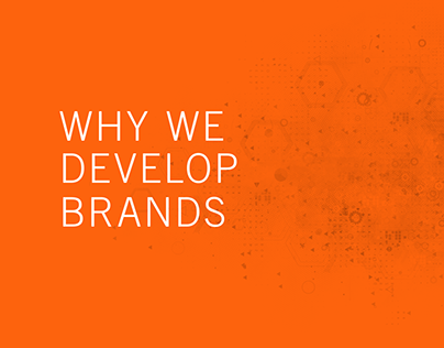 Why We Develop Brands