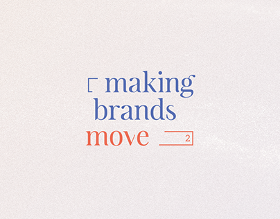 Making Brands Move - Blast Radius