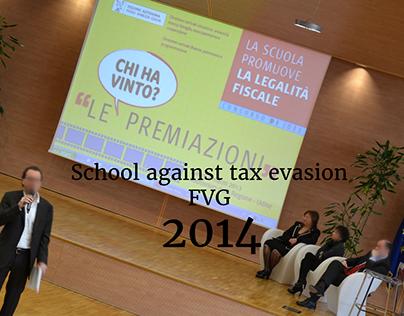 School against tax evasion - FVG 2014
