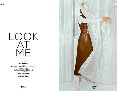 Look at me Fashion Editorial for I MUTE Magazine