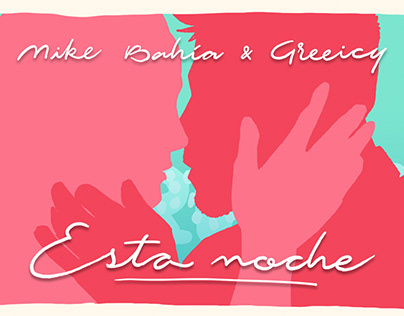 "LYRIC VIDEO ""ESTA NOCHE"" – MIKE BAHÍA & GREEICY"