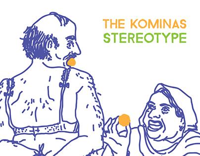 The Kominas - Stereotype (2015)