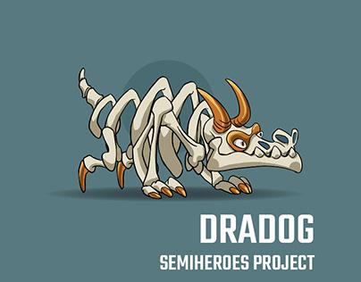 Boss Dradog - Semi Heroes