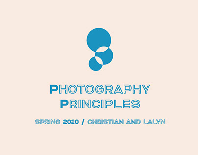 Photography Principles SP20: Lalyn & Christian's Class
