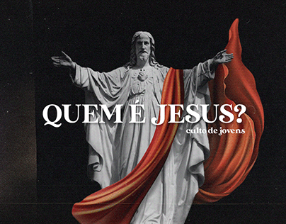 QUEM É JESUS? - Projeto