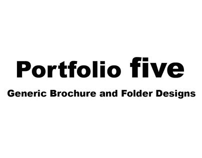 Portfolio Five - Generic Brochure and Folder Designs