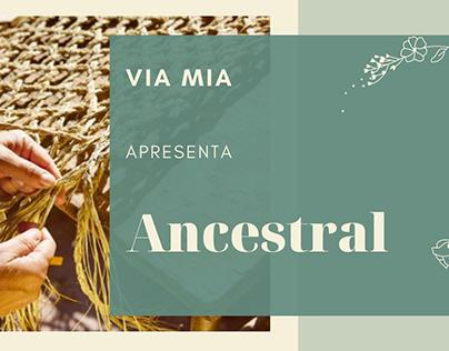 Via Mia – Ancestral