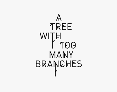 A Tree With Too Many Branches