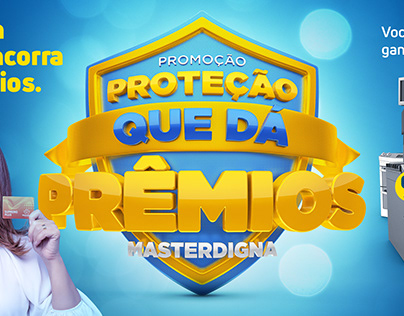 Proteção que dá prêmios | MasterDigna