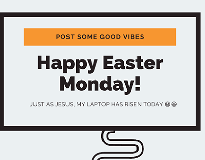 Happy Easter Monday