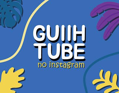Vinheta - Guiih Tube no Instagram