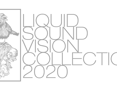 LIQUID SOUND VISION COLLECTION 2020