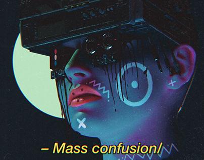 Mass Confusion
