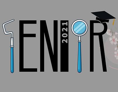 """Senior 2021 """"Dental"""""""