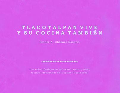Tlacotalpan Vive y su Cocina También