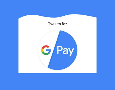 Tweets for Google Pay
