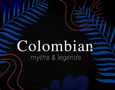 Colombian Myths & Legends