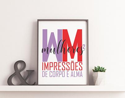 Mulheres² - Impressões de Corpo e Alma