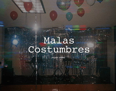 Malas Costumbres | Music Video (Set Decorator)