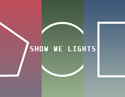 SHOW ME LIGHTS | Posters