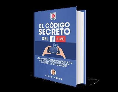 ECOVER - EL CÓDIGO SECRETO DEL FACEBOOK LIVE. RIXIO A.