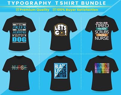 Typography T-shirts Bundle.