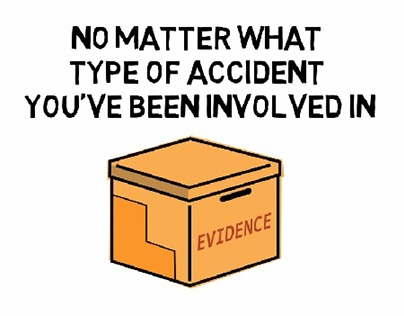 Evidence That Will Help Your Case
