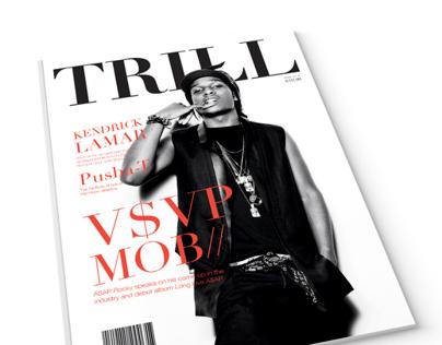 Trill Magazine - STUDENT WORK