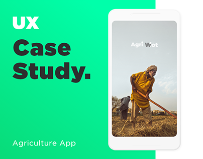 UX Case Study for Agriculture App