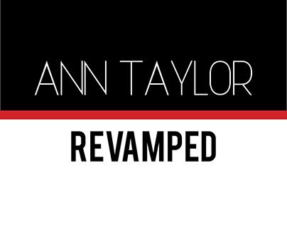 Ann Taylor Revamped (Mock Brand Relaunch)