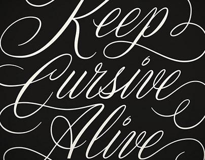 LETTERING / Keep Cursive Alive