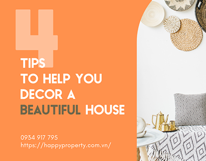 4 TIPS TO HELP YOU DECOR A BEAUTIFUL HOUSE