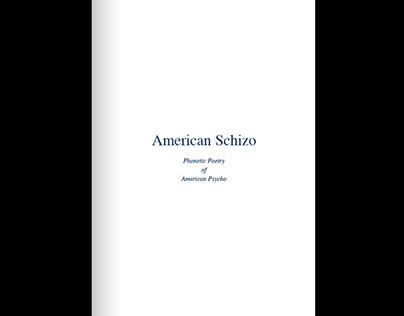 American Schizo: Phonetic Poetry of American Psycho