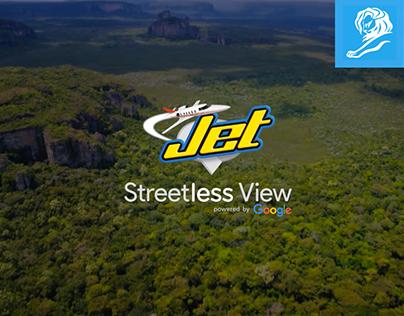 JET - Streetless View