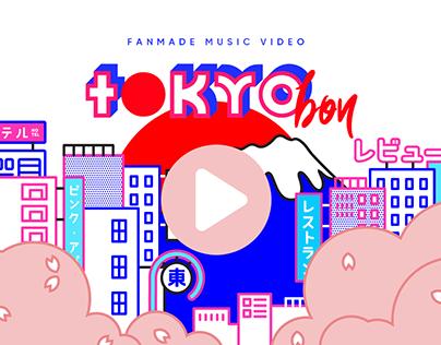Tokyo Bon | Fanmade Music Video 2018